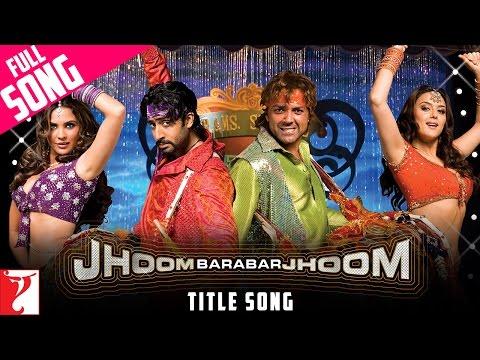 Jhoom Barabar Jhoom Title - Jhoom Barabar Jhoom (2007)