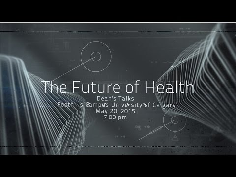 Creating the Future of Health – The Dean's Public Talks