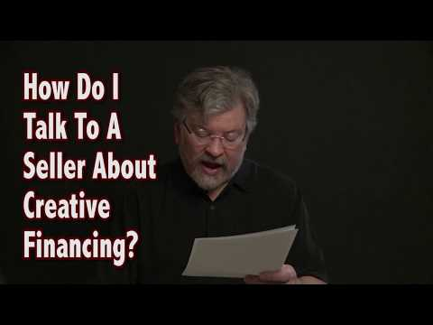 How Do I Talk To A Seller About Creative Financing?