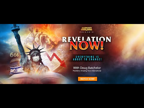 Doug Batchelor - Revelation's Coming Rapture (Revelation Now Episode 1)