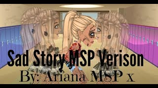 Video Sad Story MSP Verison ~ Ariana MSP x MP3, 3GP, MP4, WEBM, AVI, FLV Juni 2018
