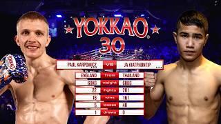 Video YOKKAO 30: Paul Karpowicz (England) vs Ja Kiatphontip (Thailand) -60kg MP3, 3GP, MP4, WEBM, AVI, FLV September 2019
