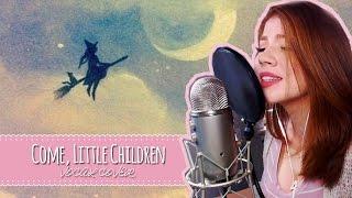 Come Little Children [VOCAL COVER] - Hocus Pocus