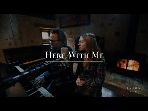 Here With Me - Jason Upton