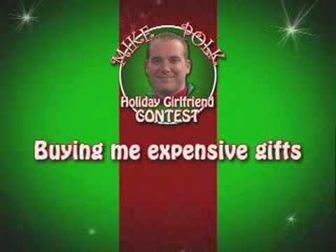 Mike Polk's Holiday Girlfriend Contest #1