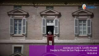 ÁNGELUS Con el Papa Francisco 18-03-2018