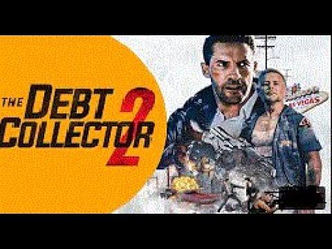 The Debt Collector 2 FULL MOVIE (Scott Adkins) HDDEBIT COLLECTER 2 DEBIT COLLECTER