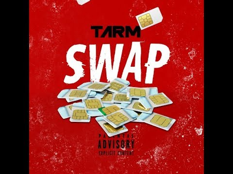 Tarm - Swap (Official Audio) Prod . HL8 #Exclusive