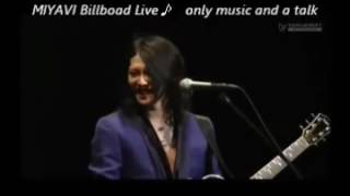 MIYAVI Billboad Live~only music and a talk Video