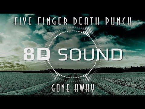 Video Five Finger Death Punch - Gone Away (8D SOUND) download in MP3, 3GP, MP4, WEBM, AVI, FLV January 2017