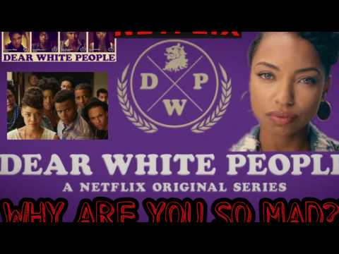 Dear White People Season 1 Episodes 1-5  SPOILERS! Part 1 of 2