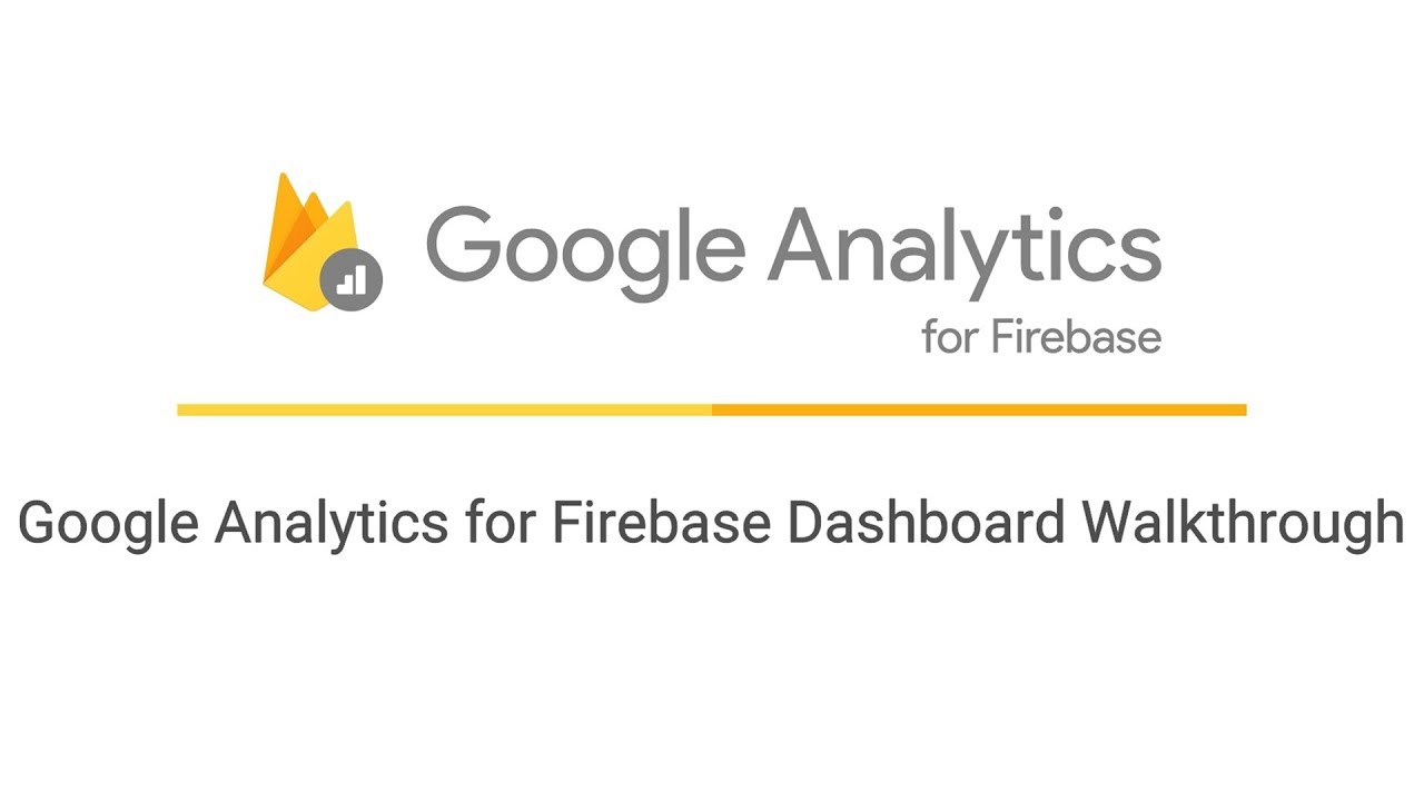 Google Analytics for Firebase Dashboard Walkthrough