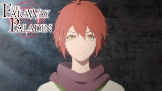 The Faraway Paladin - Bande annonce