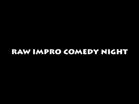 Raw Impro Comedy Night