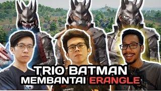 BANG ALEX, BENNYMOZA, EJ GAMING TRIO BATMAN BERBURU DI ERANGLE - PUBG MOBILE INDONESIA