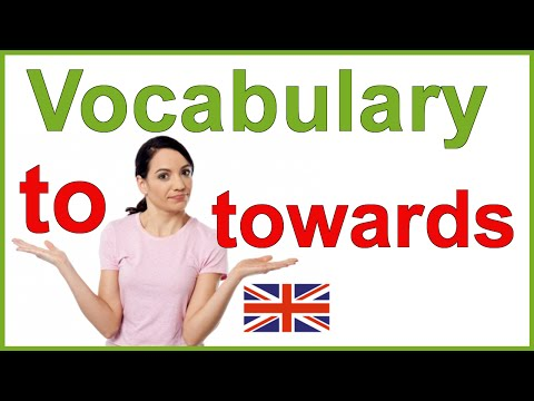 'To' and 'towards' - Confusing English words | Vocabulary