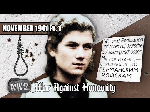 How To Kill 15,000 People in One Day - War Against Humanity 022 - November 1941, Pt. 1