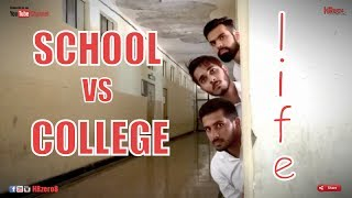 Video School vs College Life   | HRzero8 | MP3, 3GP, MP4, WEBM, AVI, FLV November 2017