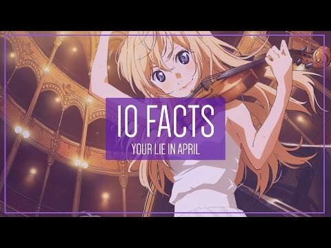 Your Lie in April: 10 Facts You Didn't Know
