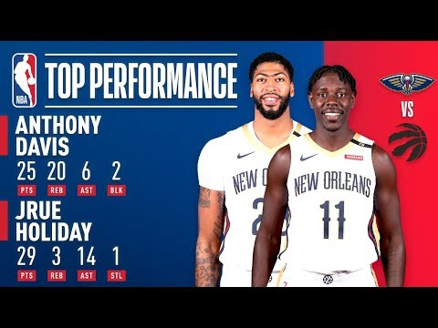 Video: Anthony Davis and Jrue Holiday SHOW OUT Against Toronto | November 12, 2018