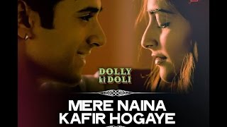 Nonton Mere Naina Kafir Hogaye | Dolly Ki Doli 2015 Film Subtitle Indonesia Streaming Movie Download