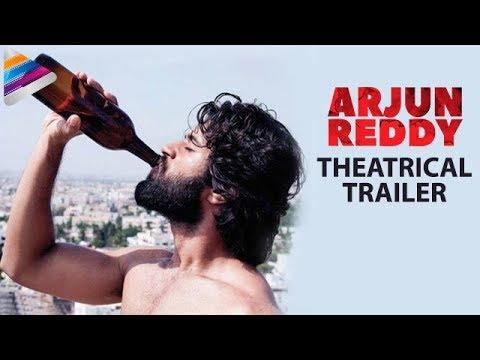 Arjun Reddy Theatrical Trailer Vijay Deverakonda Shalini