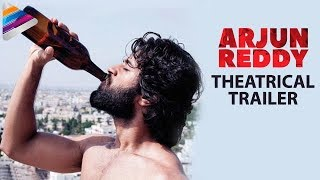 Arjun Reddy Theatrical Trailer Vijay Deverakonda Shalini