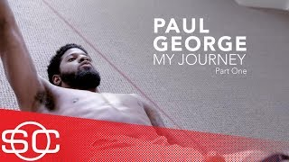 Video Paul George: My Journey [Part 1] | SportsCenter | ESPN MP3, 3GP, MP4, WEBM, AVI, FLV Januari 2019