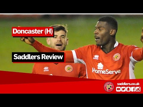 SADDLERS REVIEW | Walsall 4-2 Doncaster Rovers | Jon Whitney, Joe Edwards