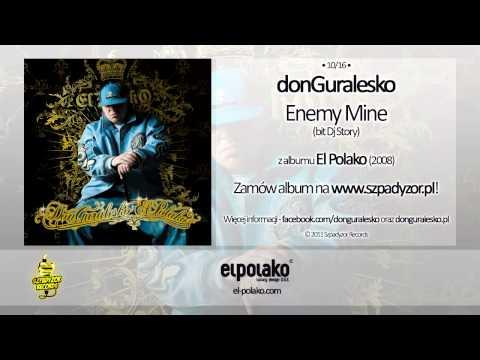 Tekst piosenki DonGuralEsko - Enemy mine po polsku