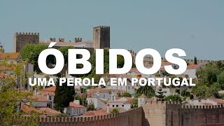 Obidos Portugal  City pictures : Óbidos - A pérola de Portugal