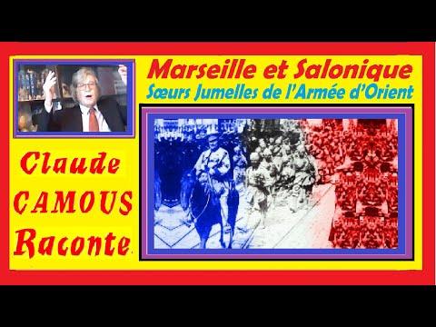 Marseille et Salonique : «Claude Camous Raconte» les Sœurs Jumelles de l'Armée d'Orient ...