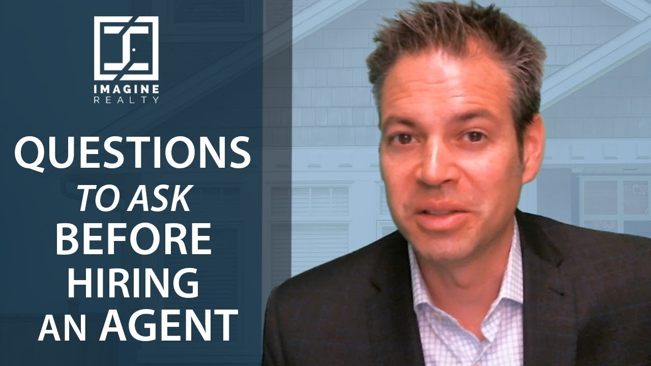 10 Questions to Ask an Agent Before Hiring Them