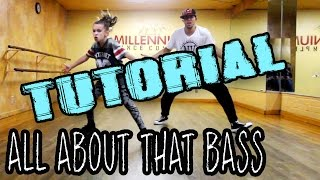 ALL ABOUT THAT BASS Dance TUTORIAL | @MattSteffanina & 11 Year Old Taylor Hatala