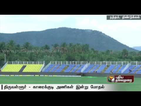 Tamilnadu-Premier-League--Thiruvallur-and-Karaikudi-teams-clash-today