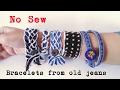 Denim Bracelets from old jeans   Recycle old jeans   No sew   DIY Bracelet