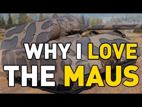 Why I LOVE the MAUS in World of Tanks!