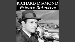 Video Richard Diamond, Private Detective (1951 Shows) MP3, 3GP, MP4, WEBM, AVI, FLV Agustus 2018