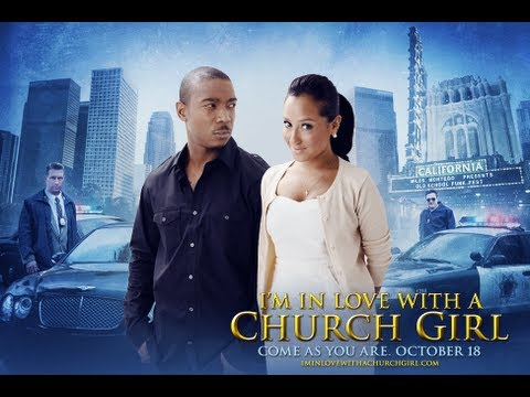 I'm In Love With A Church Girl - OFFICIAL TRAILER