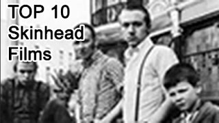 Nonton Top 10 Best Skinhead Films  1980 To 2000  Film Subtitle Indonesia Streaming Movie Download
