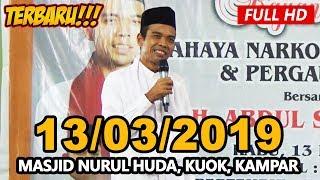 Video Ceramah Ustadz Abdul Somad Terbaru UAS - Masjid Nurul Huda Kuok MP3, 3GP, MP4, WEBM, AVI, FLV Maret 2019