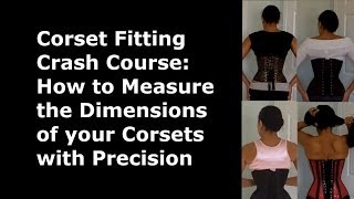 PART 3: How To Measure Your OTR Corsets Precisely