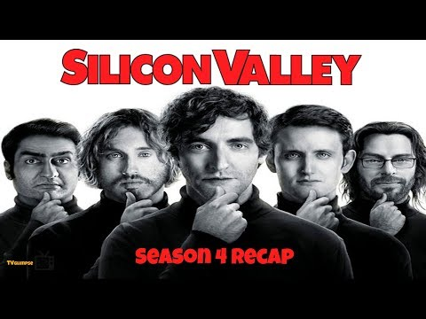Silicon Valley Season 4 Recap