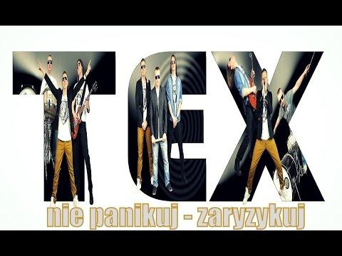Tex - Nie panikuj zaryzykuj