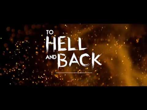 To Hell and Back - Official Trailer (2018)