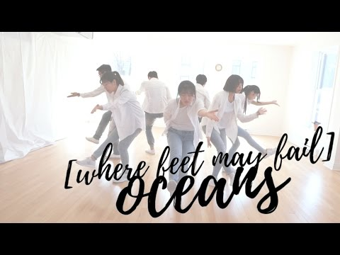 Movement in Christ | Oceans Where Feet May Fail (Hillsong United)
