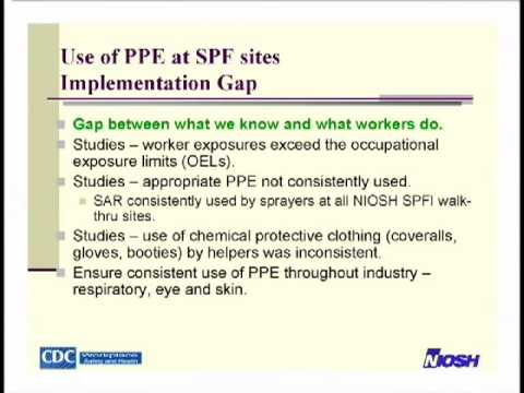 Spray Foam Safety Slide Show by NIOSH