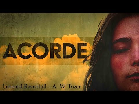 Acorde - Leonard Ravenhill | A. W. Tozer