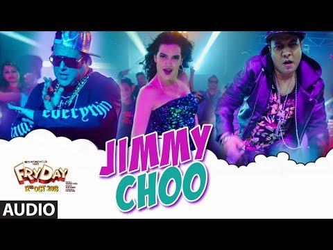 Jimmy Choo Full Audio | FRYDAY | Govinda | Varun S