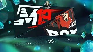 M19 vs ROX - Неделя 6 День 1 / LCL